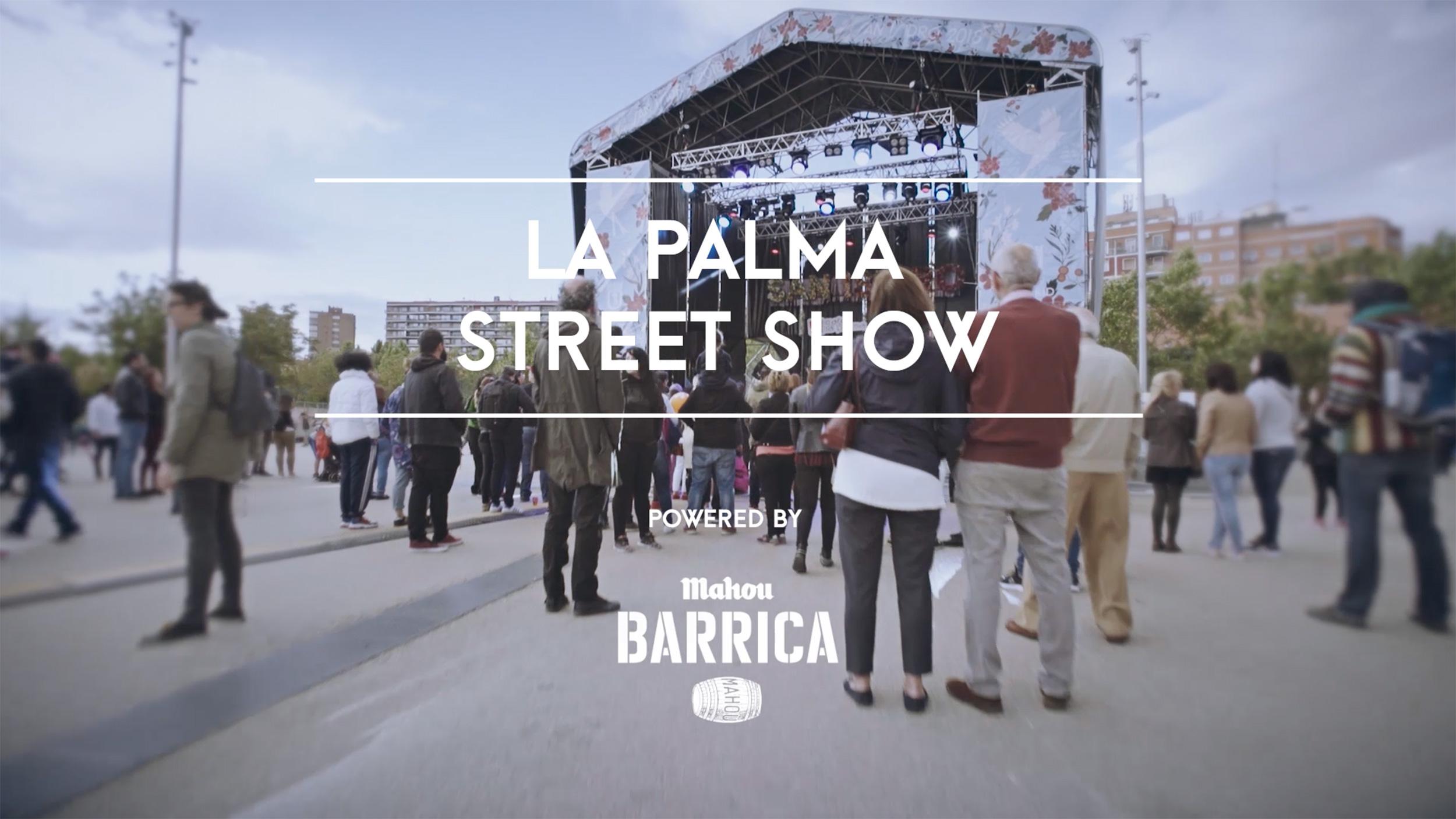 la palma street show - mahou